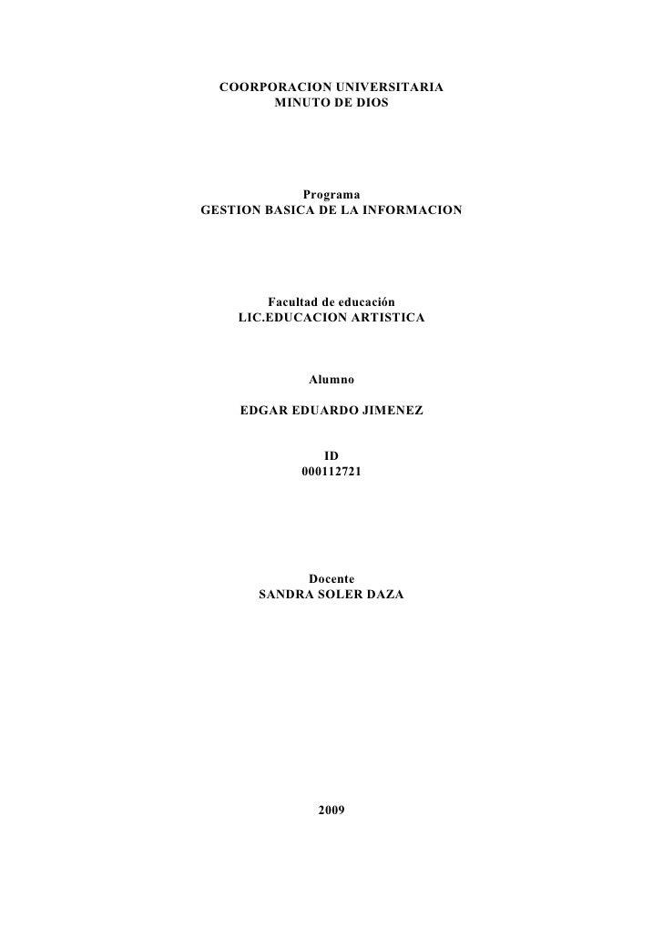 COORPORACION UNIVERSITARIA         MINUTO DE DIOS                  Programa GESTION BASICA DE LA INFORMACION             F...