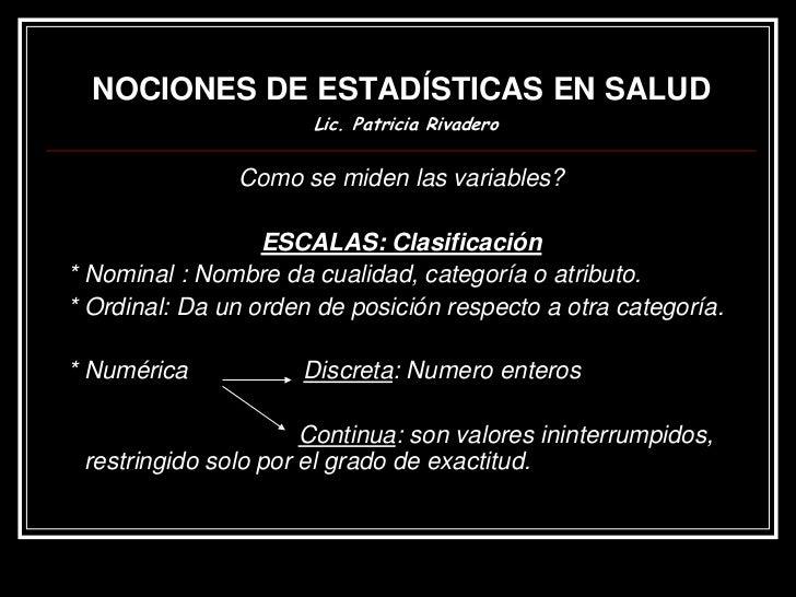 NOCIONES DE ESTADÍSTICAS EN SALUD           Lic. Patricia Rivadero