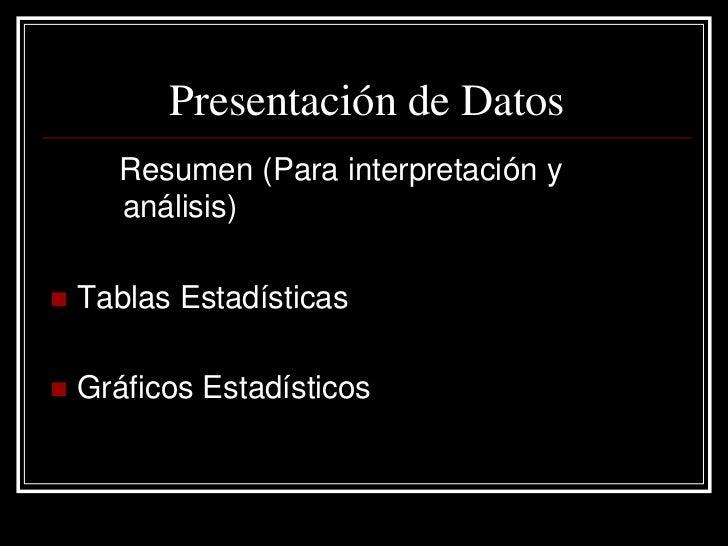 Componentes de una Tabla      TITULO (que, quien, cuando, como y donde)   CUERPO: Contiene las variables y datos resumidos...
