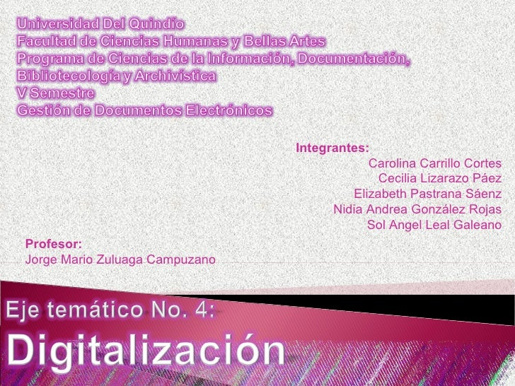 Integrantes: Carolina Carrillo Cortes Cecilia Lizarazo Páez Elizabeth Pastrana Sáenz Nidia Andrea González Rojas Sol Angel...