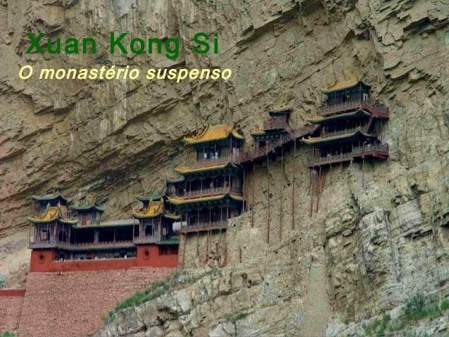 Xuan Kong Si O monastério suspenso