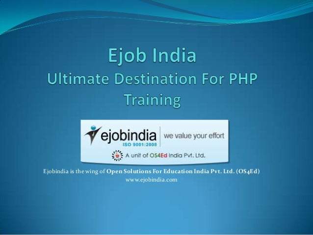 Ejobindia is the wing of Open Solutions For Education India Pvt. Ltd. (OS4Ed) www.ejobindia.com