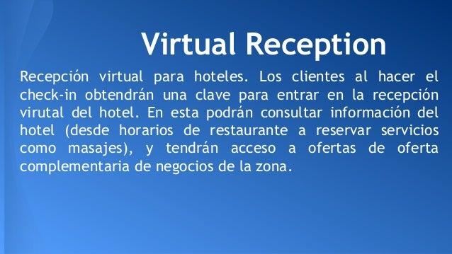 Virtual Reception Recepción virtual para hoteles. Los clientes al hacer el check-in obtendrán una clave para entrar en la ...