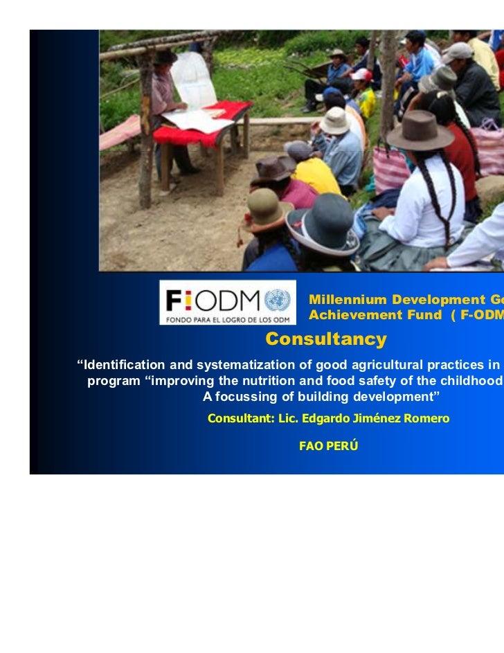 Millennium Development Goals                                     Achievement Fund ( F-ODM )                              C...