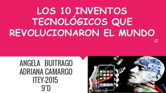 inventos tecnologicos que revolucionaron el mundo