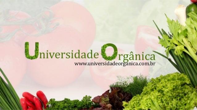 www.universidadeorganica.com.br