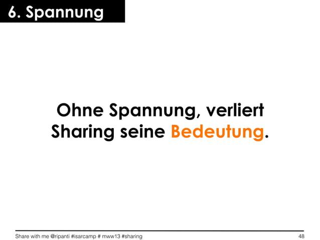 Share with me @ripanti #isarcamp # mww13 #sharing 486. SpannungOhne Spannung, verliertSharing seine Bedeutung.