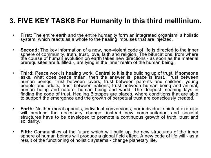 3. FIVE KEY TASKS For Humanity In this third melllinium. <ul><li>First:  The entire earth and the entire humanity form an ...