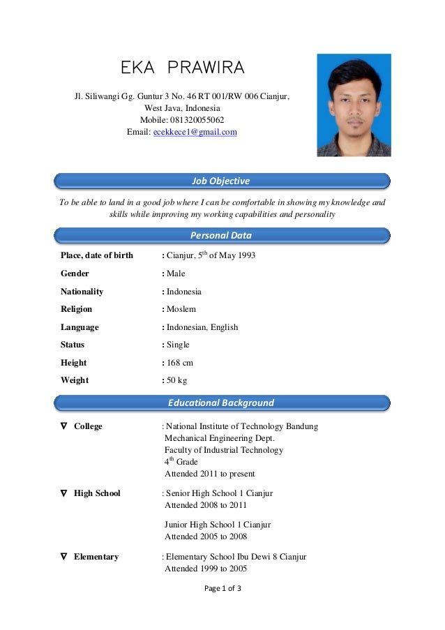 Page 1 of 3 EKA PRAWIRA Jl. Siliwangi Gg. Guntur 3 No. 46 RT 001/RW 006 Cianjur, West Java, Indonesia Mobile: 081320055062...