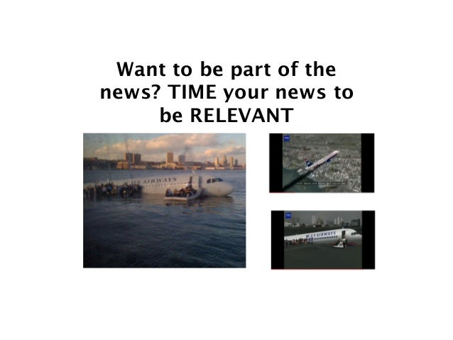 Want to be part of the news? TIME your news to be RELEVANT