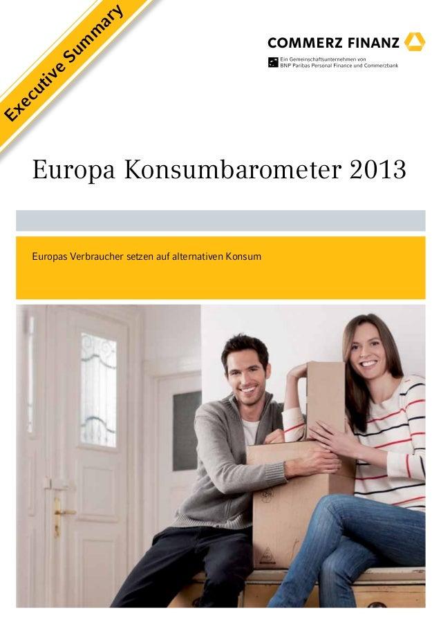 Europa Konsumbarometer 2013Europas Verbraucher setzen auf alternativen KonsumExecutiveSummary