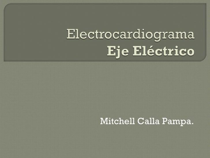 Mitchell Calla Pampa.
