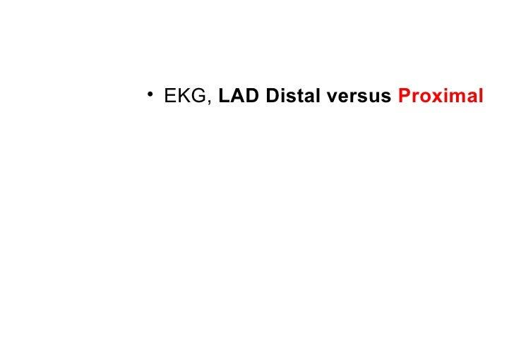 EKG, complementar dx         STE in leads II, III, aVF, and V3,            STD I, aVL, and V2. BAVC