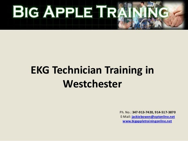 EKG Technician Training In Westchester Ph No 347 913 7420 914 517 3870
