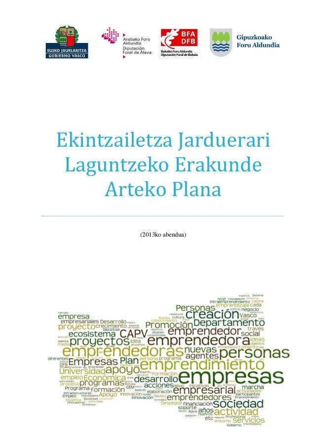 EkintzailetzaJarduerari LaguntzekoErakunde ArtekoPlana) (2013ko abendua)