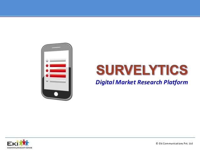© Eki Communications Pvt. Ltd Digital Market Research Platform