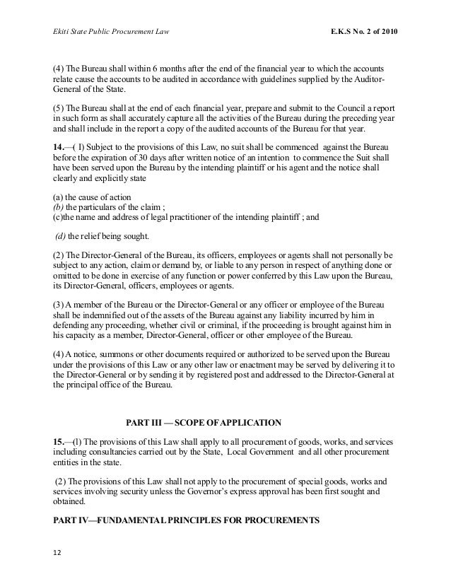 Ekiti State Public Procurement Law E.K.S No. 2 of 2010 (4) The Bureau shall within 6 months after the end of the financial...