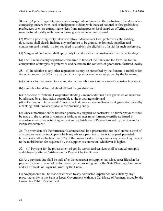 Ekiti State Public Procurement Law E.K.S No. 2 of 2010 34.—( I )A procuring entity may grant a margin of preference in the...