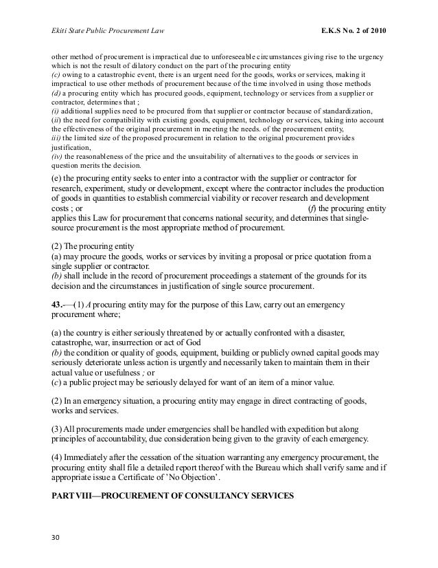 Ekiti State Public Procurement Law E.K.S No. 2 of 2010 other method of procurement is impractical due to unforeseeable cir...
