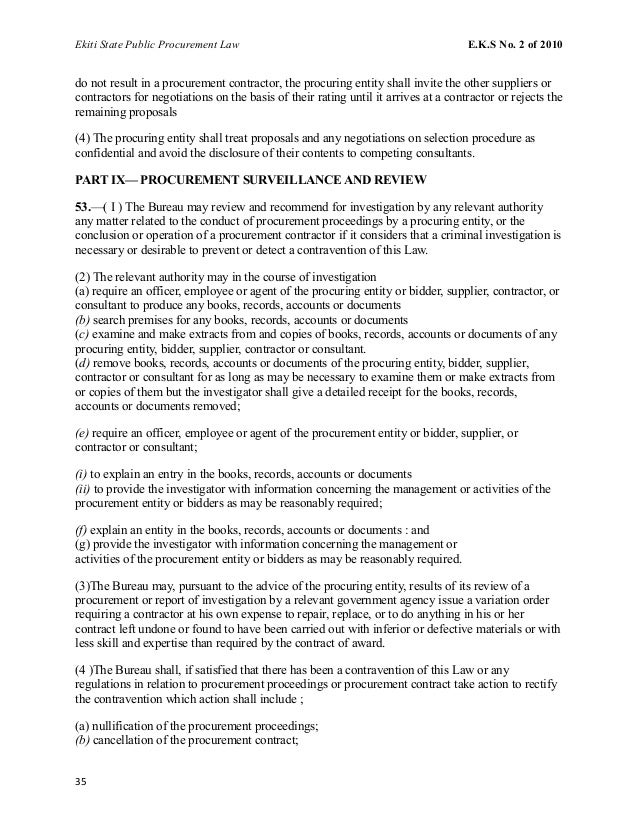Ekiti State Public Procurement Law E.K.S No. 2 of 2010 do not result in a procurement contractor, the procuring entity sha...