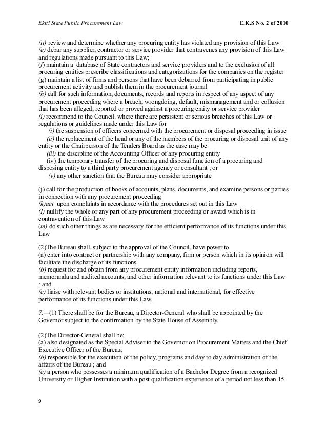 Ekiti State Public Procurement Law E.K.S No. 2 of 2010 (ii) review and determine whether any procuring entity has violated...