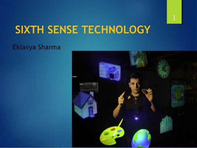 sixth sense technology introduction Sixth sense technology  understand your gesture  hindi the thrilling potential of sixthsense technology pranav mistry 6th sense tech demonstration seventh sense: a step beyond sixth sense sidharth rajeev tedxsibmbengaluru sixth sense technology video for seminar purpose.