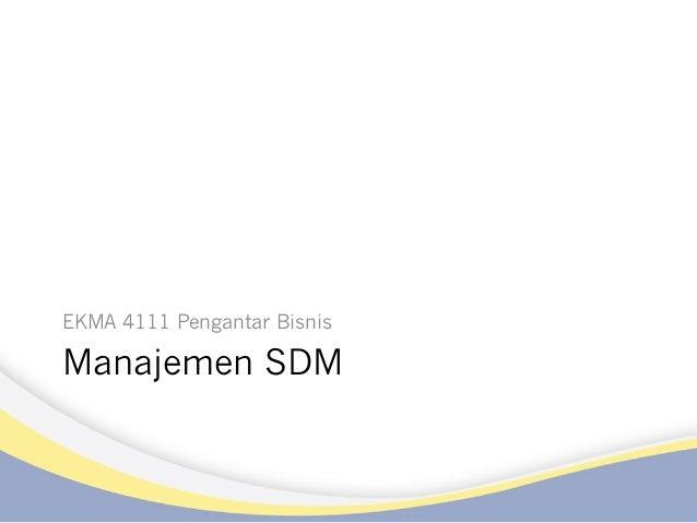 Manajemen SDM EKMA 4111 Pengantar Bisnis
