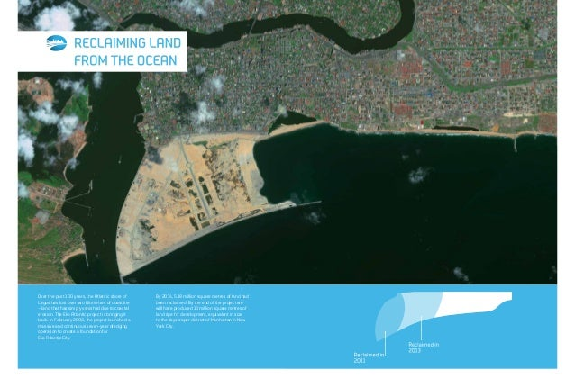 To protect the reclaimed land from ocean surge, a powerful structure is being built along the entire coastline of Eko Atla...