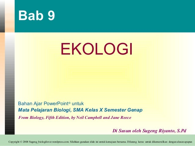 Bab 9                                            EKOLOGI        Bahan Ajar PowerPoint® untuk        Mata Pelajaran Biologi...