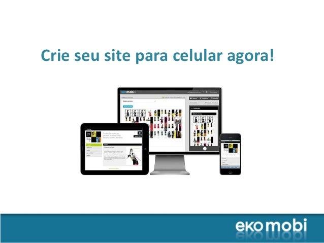 Crie seu site para celular agora!