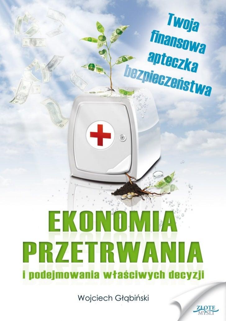 """Ten ebook zawiera darmowy fragment publikacji """"Ekonomia przetrwania""""                                               Darmowa..."""
