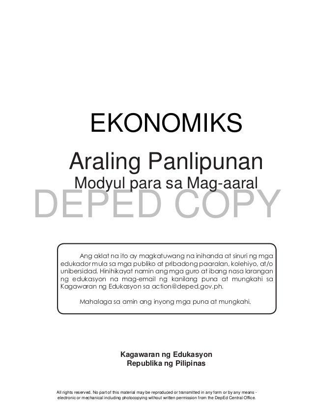 DEPED COPY i Araling Panlipunan Modyul para sa Mag-aaral Kagawaran ng Edukasyon Republika ng Pilipinas EKONOMIKS Ang aklat...