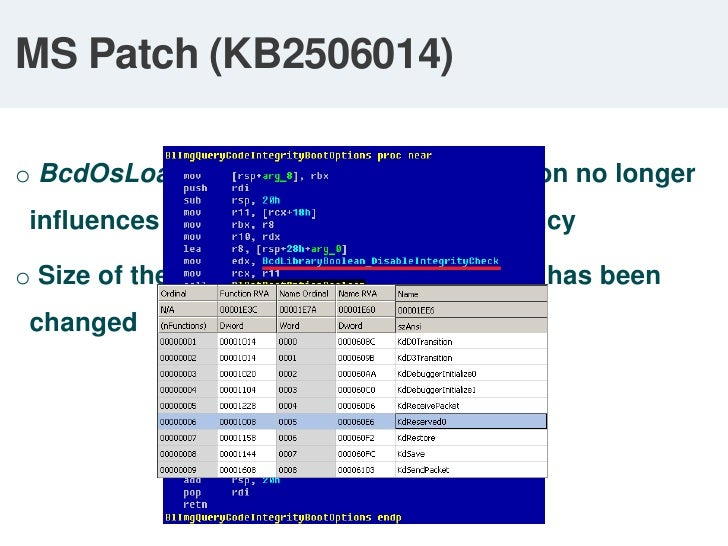 Patching Bootmgr and OS loader</li></li></ul><li>Bypassing Integrity Checks<br />