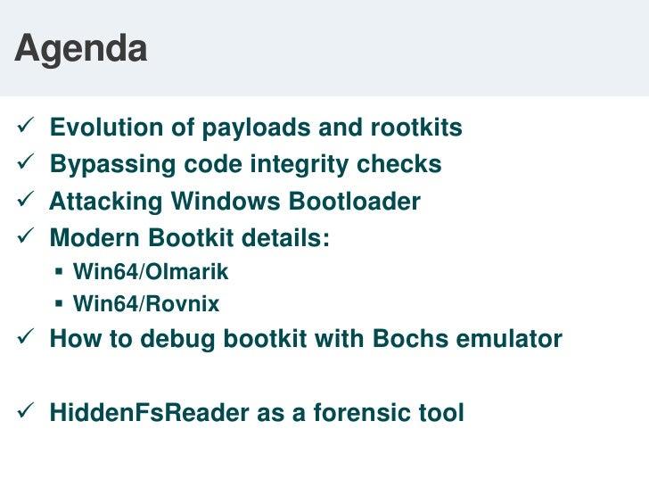 Agenda<br /><ul><li>  Evolution of payloads and rootkits