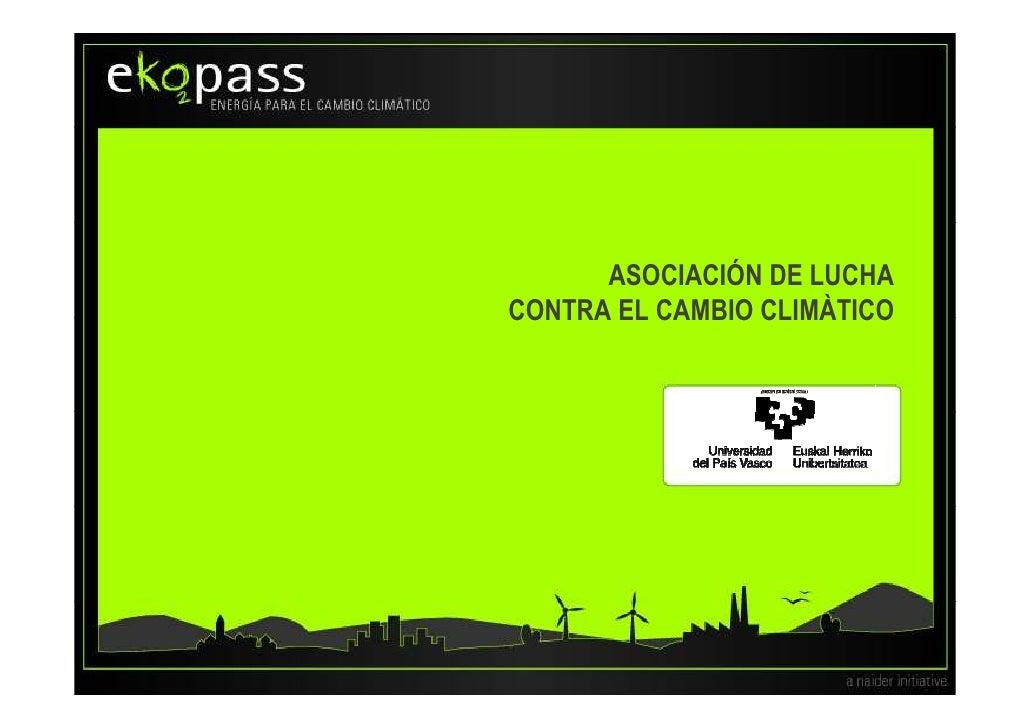 ASOCIACIÓN DE LUCHA CONTRA EL CAMBIO CLIMÀTICO