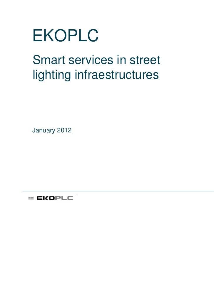 EKOPLCSmart services in streetlighting infraestructuresJanuary 2012