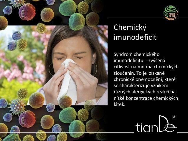 Syndrom chemického imunodeficitu - zvýšená citlivost na mnoha chemických sloučenin. To je získané chronické onemocnění, kt...