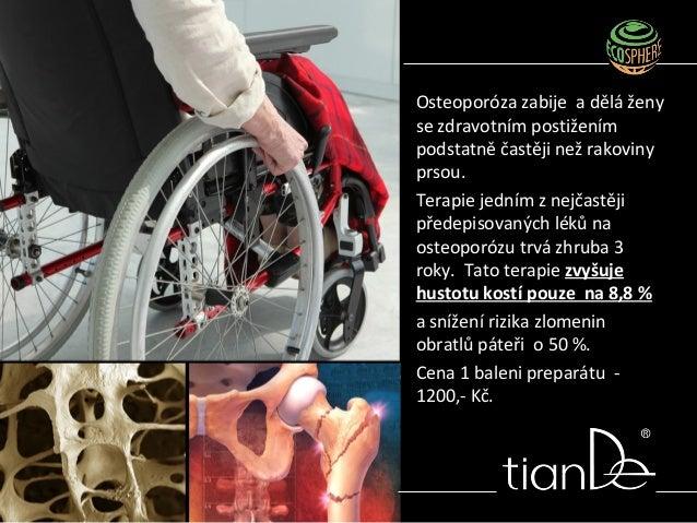 Osteoporóza zabije a dělá ženy se zdravotním postižením podstatně častěji než rakoviny prsou. Terapie jedním z nejčastěji ...