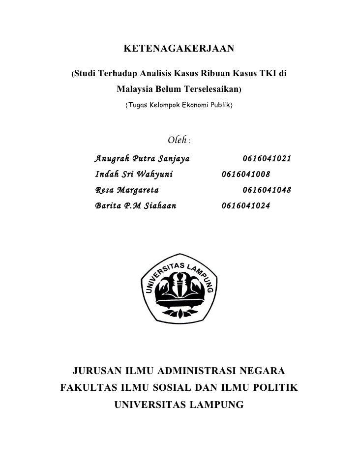 KETENAGAKERJAAN   (Studi Terhadap Analisis Kasus Ribuan Kasus TKI di            Malaysia Belum Terselesaikan)             ...