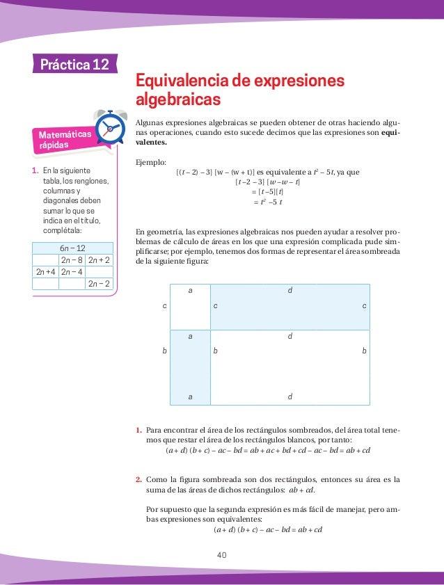 41 ¿Podrán ser equivalentes las expresiones algebraicas a + b = 1 y u + v = 1 ? ¿Por qué? Pregunta de reflexión Mis respue...