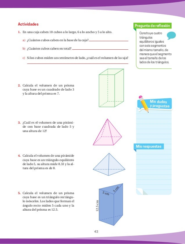 44 Matemáticas rápidas 1. ¿Qué es un mililitro? 2. ¿A cuántos centímetros cúbicos equivale un litro? Práctica 14 Recuerd...