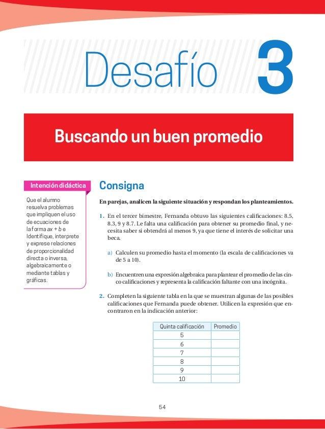 55 a) ¿Podrá Fernanda obtener un 9 en su promedio final? Expliquen su res- puesta.   b) ¿Podrá Fernanda obtener un 6 e...