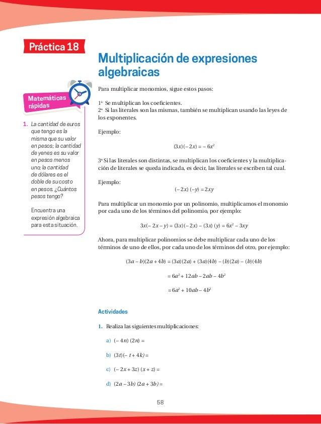 59 3. Encuentra el factor para que el resultado en cada operación sea correcto. a) (− 3w)( ) = 12wt b) ( )(− 2n − 3m) =...