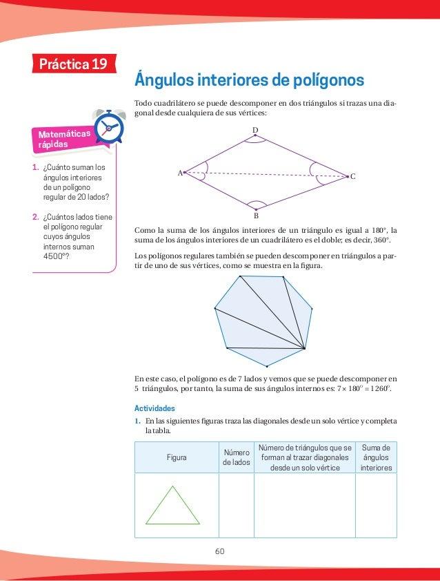 61 Figura Número de lados Número de triángulos que se forman al trazar diagonales desde un solo vértice Suma de ángulos in...