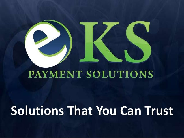 Solutions That You Can Trust