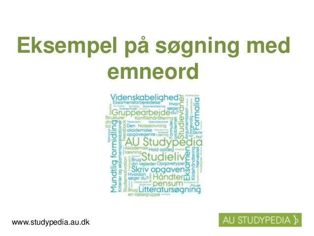 Eksempel på søgning med emneord www.studypedia.au.dk
