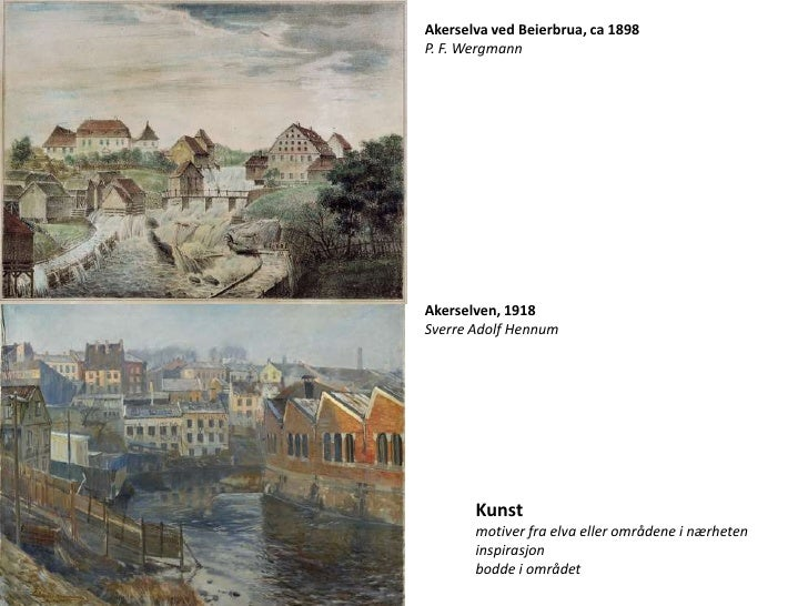 Akerselva ved Beierbrua, ca 1898P. F. WergmannAkerselven, 1918Sverre Adolf Hennum       Kunst       motiver fra elva eller...