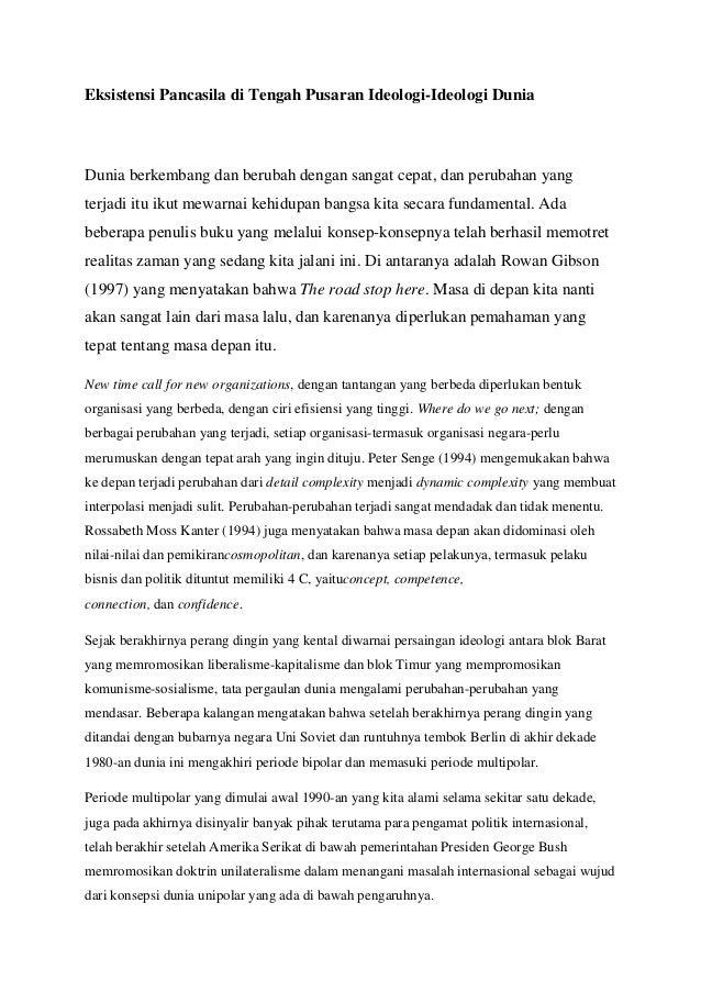 Eksistensi Pancasila di Tengah Pusaran Ideologi-Ideologi Dunia Dunia berkembang dan berubah dengan sangat cepat, dan perub...