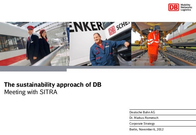The sustainability approach of DBMeeting with SITRA                                    Deutsche Bahn AG                   ...