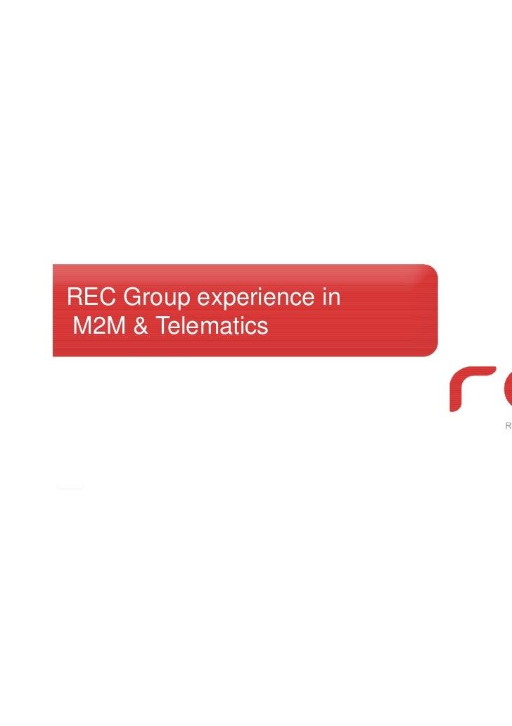 REC Group experience inM2M & Telematics